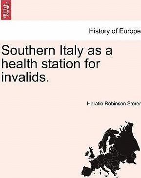 Southern Italy as a Health Station for Invalids.