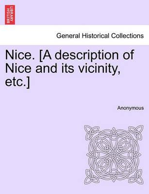 Nice. [A Description of Nice and Its Vicinity, Etc.]