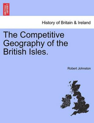 The Competitive Geography of the British Isles.