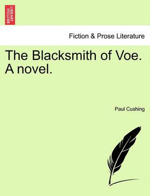 The Blacksmith of Voe. a Novel.