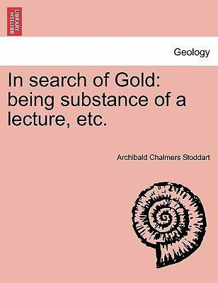 In Search of Gold