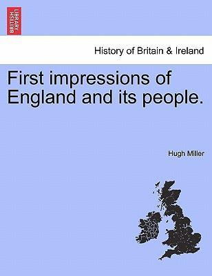 First Impressions of England and Its People.