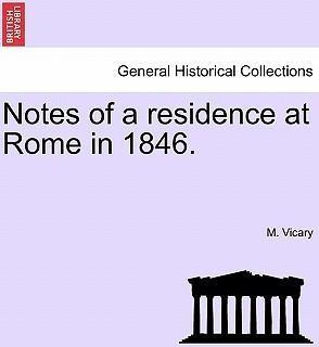 Notes of a Residence at Rome in 1846.