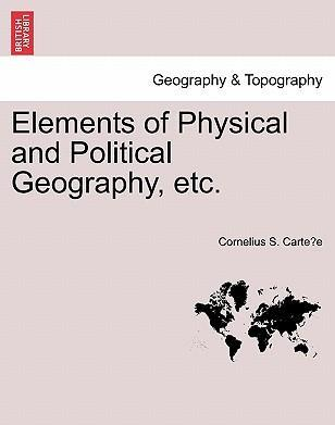 Elements of Physical and Political Geography, Etc.