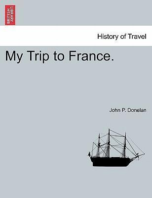 My Trip to France.