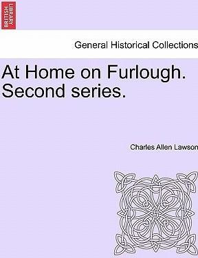 At Home on Furlough. Second Series.