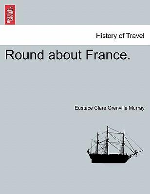Round about France.