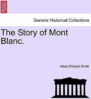 The Story of Mont Blanc.