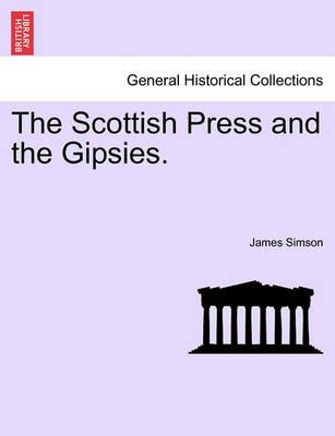 The Scottish Press and the Gipsies.