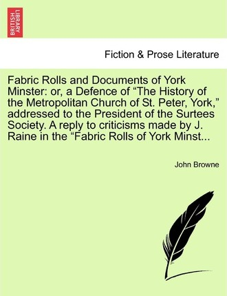 Fabric Rolls and Documents of York Minster