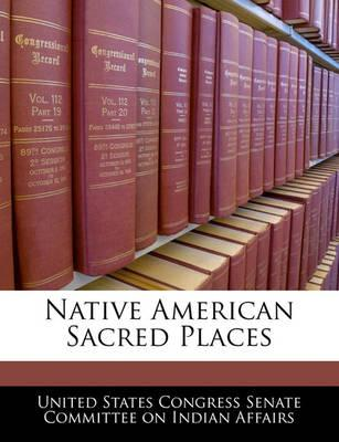 Native American Sacred Places