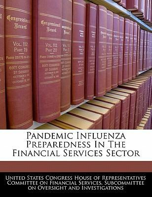 Pandemic Influenza Preparedness in the Financial Services Sector