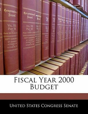 Fiscal Year 2000 Budget