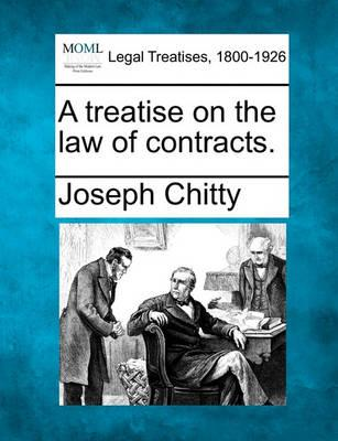 A Treatise on the Law of Contracts.
