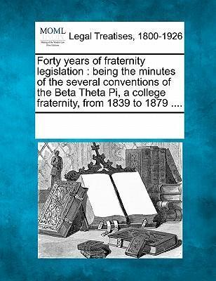 Forty Years of Fraternity Legislation