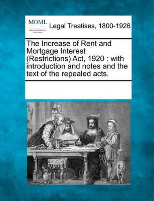 The Increase of Rent and Mortgage Interest (Restrictions) ACT, 1920