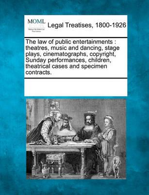 The Law of Public Entertainments