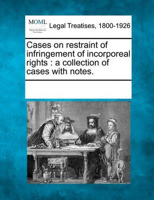Cases on Restraint of Infringement of Incorporeal Rights