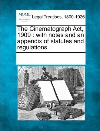 The Cinematograph ACT, 1909