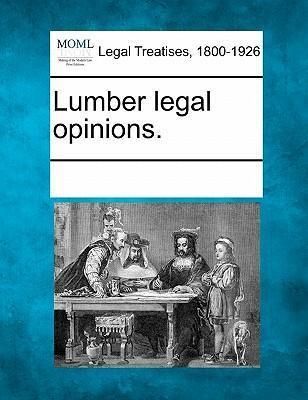 Lumber Legal Opinions.