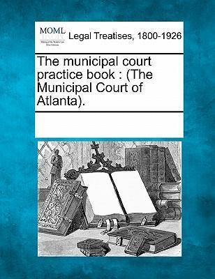The Municipal Court Practice Book