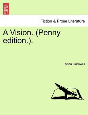 A Vision. (Penny Edition.).