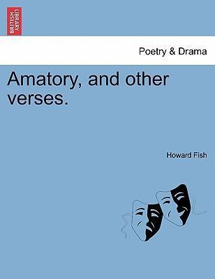 Amatory, and Other Verses.