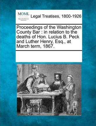 Proceedings of the Washington County Bar