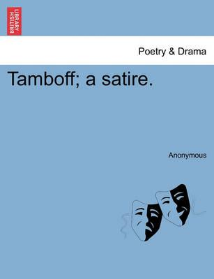 Tamboff; A Satire.