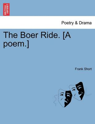 The Boer Ride. [A Poem.]