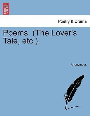 Poems. (the Lover's Tale, Etc.).