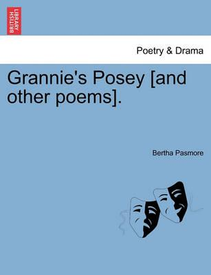 Grannie's Posey [And Other Poems].