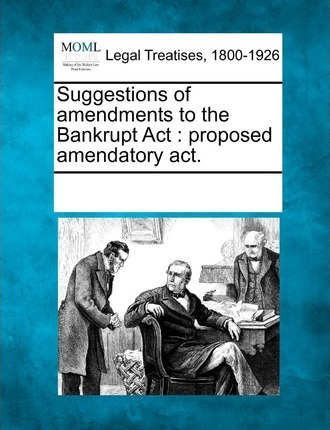 Suggestions of Amendments to the Bankrupt ACT