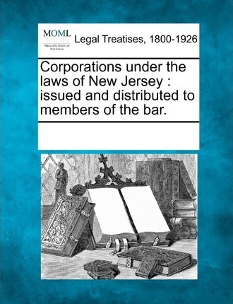 Corporations Under the Laws of New Jersey