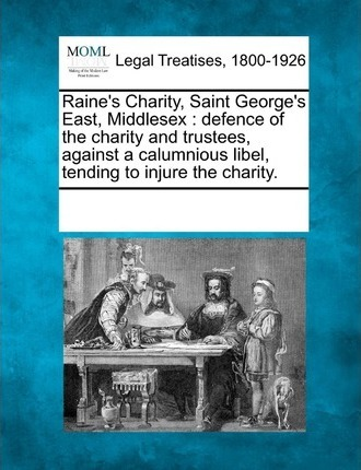 Raine's Charity, Saint George's East, Middlesex