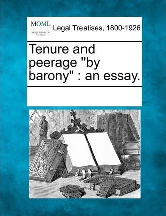 """Tenure and Peerage """"By Barony"""""""