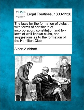 The Laws for the Formation of Clubs