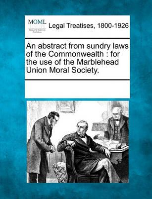 An Abstract from Sundry Laws of the Commonwealth