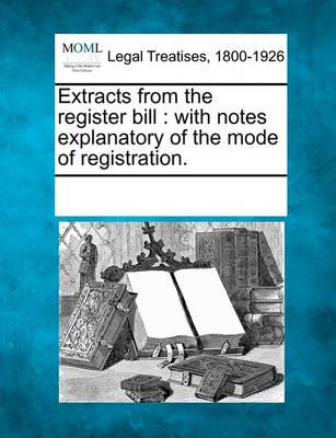 Extracts from the Register Bill