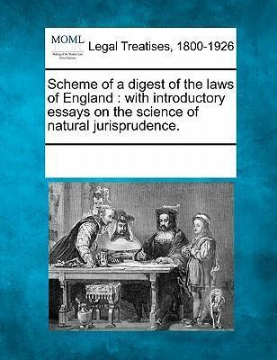 Scheme of a Digest of the Laws of England
