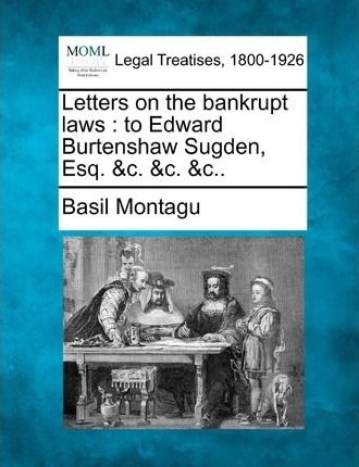 Letters on the Bankrupt Laws