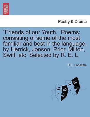"""""""Friends of Our Youth."""" Poems"""