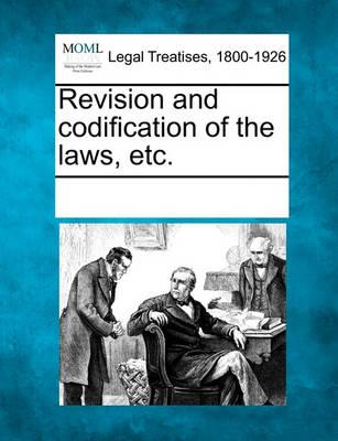 Revision and Codification of the Laws, Etc.