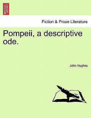 Pompeii, a Descriptive Ode.