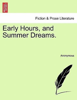 Early Hours, and Summer Dreams.