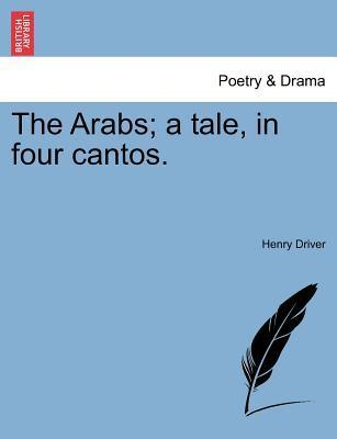 The Arabs; A Tale, in Four Cantos.