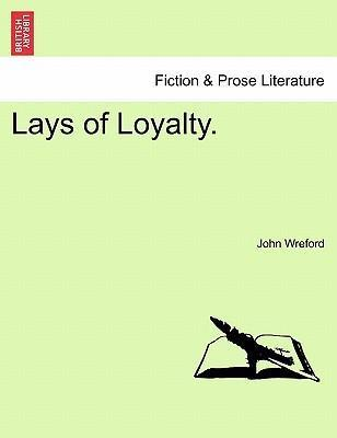 Lays of Loyalty.