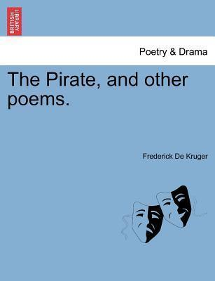 The Pirate, and Other Poems.