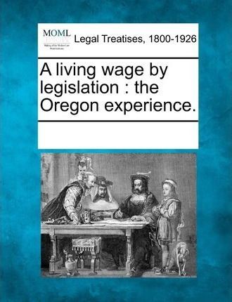 A Living Wage by Legislation