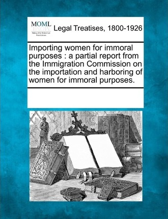 Importing Women for Immoral Purposes